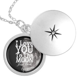 I Love You To The Moon And Back with Your Name Locket Necklace