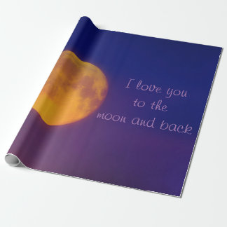 I love you to the Moon and Back Wrapping Paper