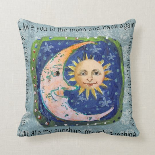 I Love You To The Moon & Back You Are My Sunshine Throw Pillow