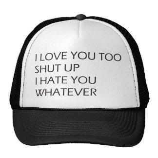 I love you too trucker hat