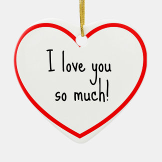 I love you under much heart ornament