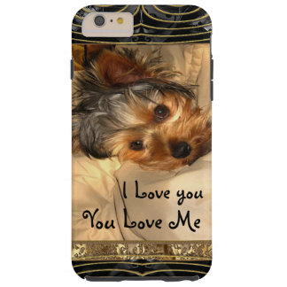 I Love You Yorkie Tough iPhone 6 Plus Case