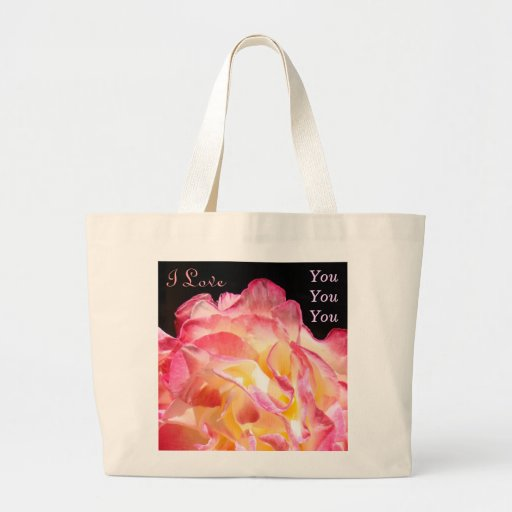 I love You You You tote Bags Pink Rose Flowers