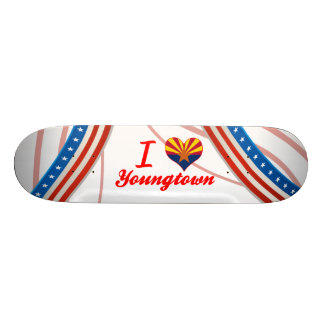 I Love Youngtown, Arizona Skate Deck