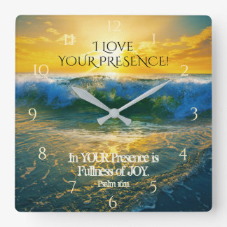I Love Your Presence, Psalm 16:11 Ocean Sunset Square Wall Clock