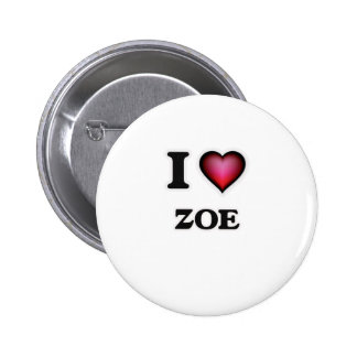 I Love Zoe 2 Inch Round Button