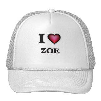I Love Zoe Trucker Hat