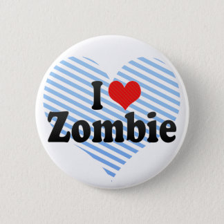 I Love Zombie 2 Inch Round Button