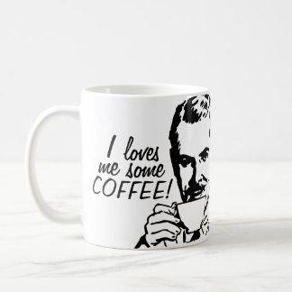 I Loves Me Some Coffee Coffee Mug