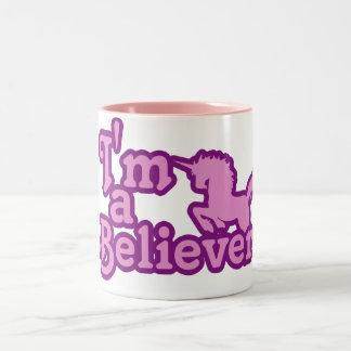 I m a Believer in Unicorns Mug