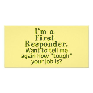 I m a First Responder Photo Card Template