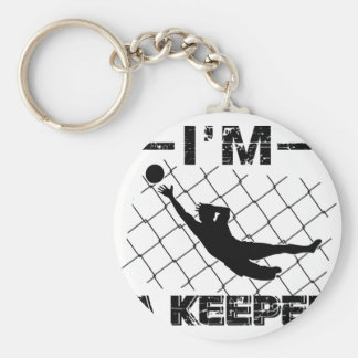 I'm a Keeper – Soccer Goalkeeper designs Basic Round Button Keychain