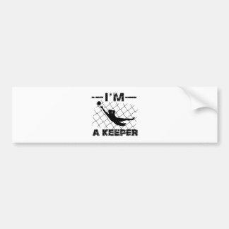 I'm a Keeper – Soccer Goalkeeper designs Bumper Sticker