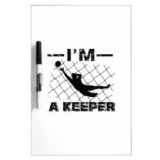 I'm a Keeper – Soccer Goalkeeper designs Dry Erase Board
