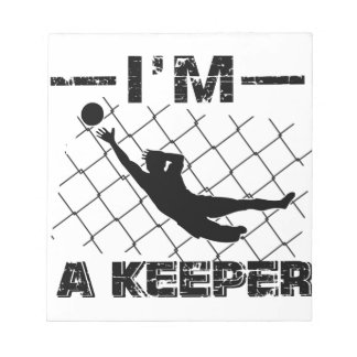 I'm a Keeper – Soccer Goalkeeper designs Notepad
