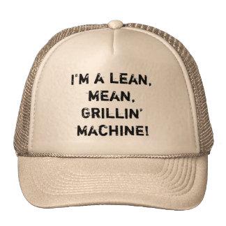 I'm a lean, mean, Grillin' machine! Trucker Hat