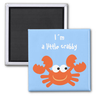 I´m a little crabby funny cartoon crab magnet