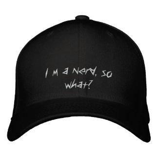 I´m a nerd, so what? embroidered hats