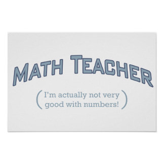 I'm actually not very good with numbers! poster
