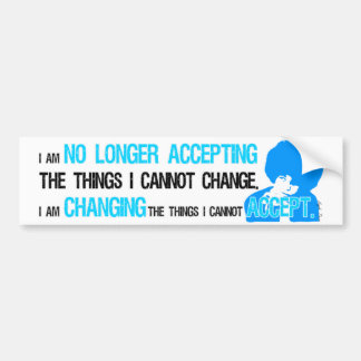 I'm Changing Things Bumper Sticker
