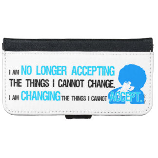 I'm Changing Things iPhone & Samsung Wallet Case