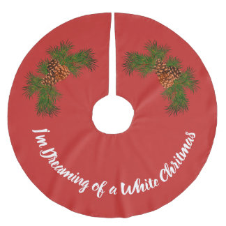 I'm Dreaming of a White Christmas Brushed Polyester Tree Skirt