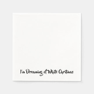 I'm Dreaming of a White Chritmas Paper Napkins
