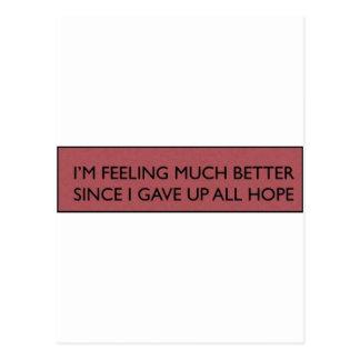 I'M FEELING MUCH BETTER SINCE ... POSTCARD