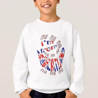 I,m from brexitland sweatshirt