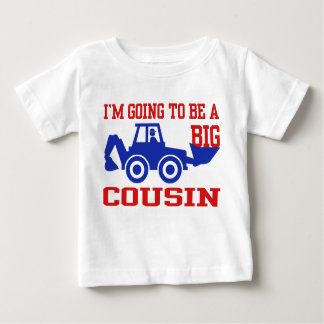 I'm Going To Be A Big Cousin Baby T-Shirt