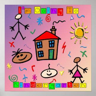 I m Going to Kindergarten Poster