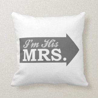 I m His Mrs Gray Arrow Throw Pillows