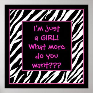 I m just a GIRL hot pink zebra poster