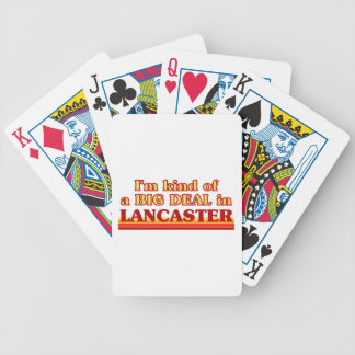 I´m kind of a big deal in Lancaster Bicycle Playing Cards