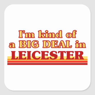 I´m kind of a big deal in Leicester Square Sticker