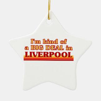 I´m kind of a big deal in Liverpool Ceramic Ornament