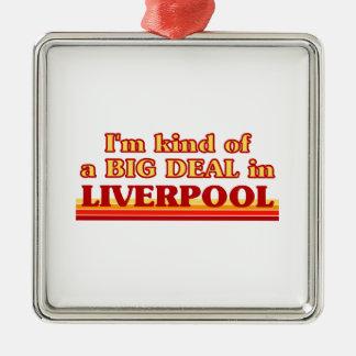 I´m kind of a big deal in Liverpool Metal Ornament