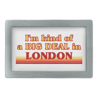 I´m kind of a big deal in London Belt Buckle