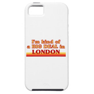 I´m kind of a big deal in London iPhone 5 Case