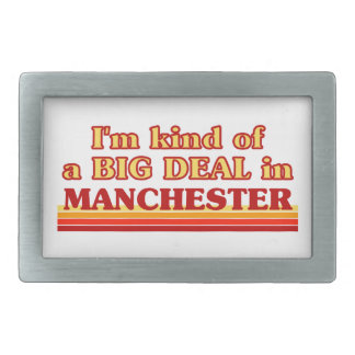 I´m kind of a big deal in Manchester Belt Buckle