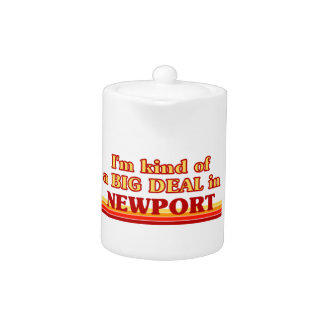 I´m kind of a big deal in Newport