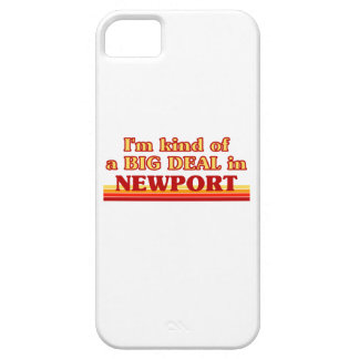 I´m kind of a big deal in Newport Case For The iPhone 5