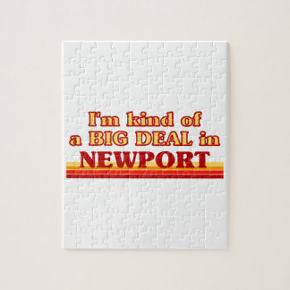 I´m kind of a big deal in Newport Jigsaw Puzzle