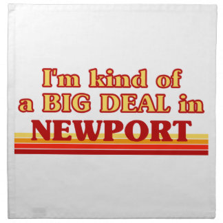 I´m kind of a big deal in Newport Napkin