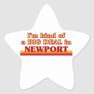 I´m kind of a big deal in Newport Star Sticker