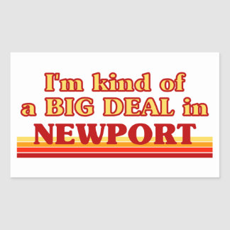 I´m kind of a big deal in Newport Sticker