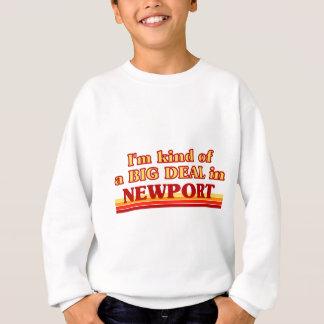 I´m kind of a big deal in Newport Sweatshirt