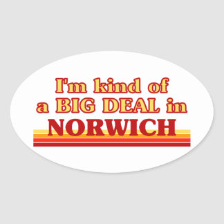 I´m kind of a big deal in Norwich Oval Sticker