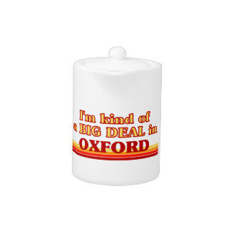 I´m kind of a big deal in Oxford