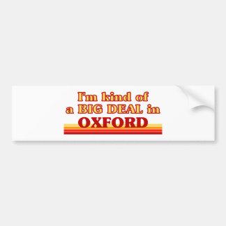 I´m kind of a big deal in Oxford Bumper Sticker
